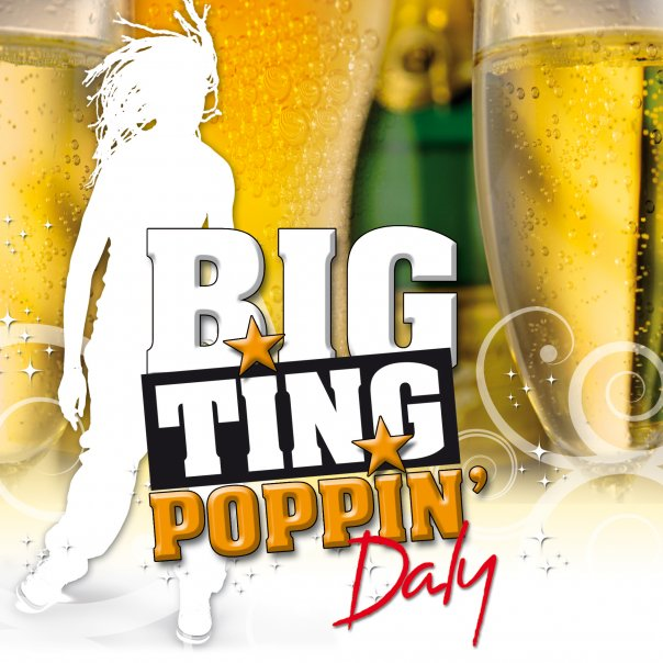 Nouveau single de Daly, « Big Ting Poppin »