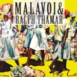 Malavoi et Ralph Thamar Pep La