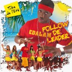 Follow De Leader, Edalam