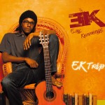 E.sy Kennenga, and the « EK Trip »
