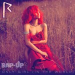 Rihanna : the « Only Girl (In the World) »