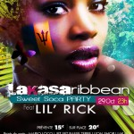 Lakasaribbean & Sweet Soca Party invitent : Lil'Rick (Barbade)